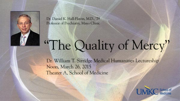 William T. Sirridge, M.D., Medical Humanities Lectureship @ UMKC School of Medicine, Theater A | Kansas City | Missouri | United States