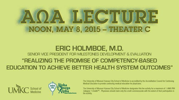 Alpha Omega Alpha Lectureship @ UMKC School of Medicine, Theater C | Kansas City | Missouri | United States