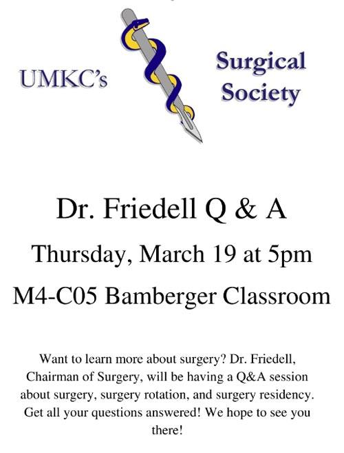 UMKC's Surgical Society - Dr. Friedell Q&A @ UMKC School of Medicine, Theater B | Kansas City | Missouri | United States