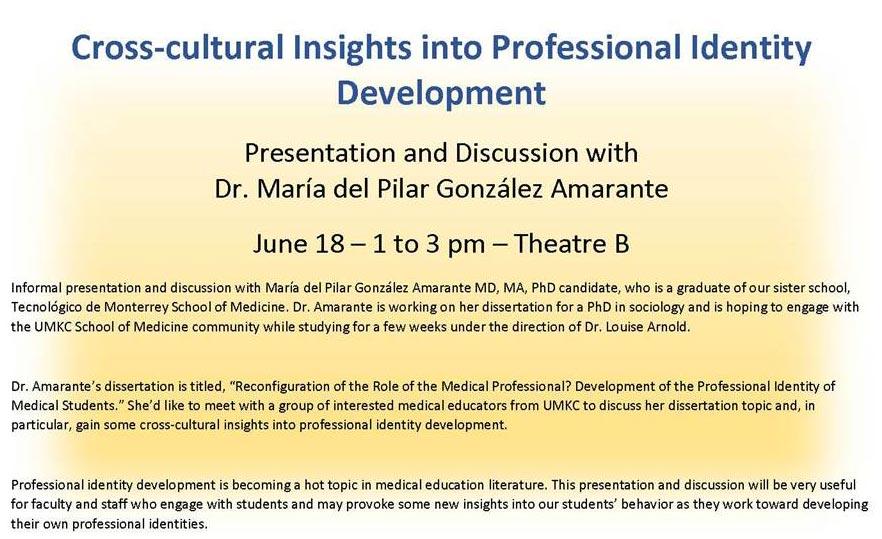 Cross-cultural Insights into Professional Identity Development presentation @ UMKC School of Medicine, Theater B | Kansas City | Missouri | United States