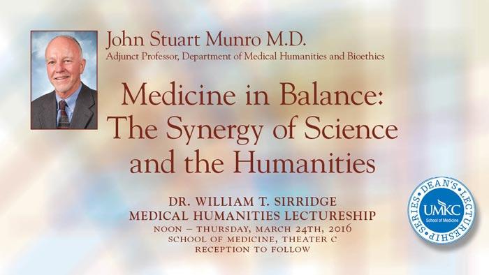 William T. Sirridge, M.D., Medical Humanities Lectureship @ UMKC School of Medicine, Theater C | Kansas City | Missouri | United States