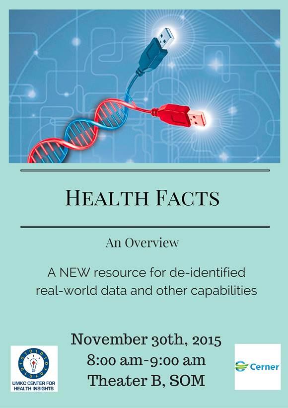 Health Facts Overview session @ UMKC School of Medicine, Theater B | Kansas City | Missouri | United States