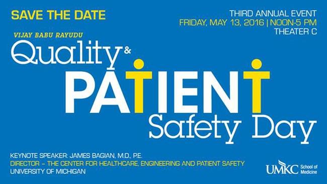 Third Annual Vijay Babu Rayudu Quality & Patient Safety Day @ UMKC School of Medicine, Theater C   Kansas City   Missouri   United States