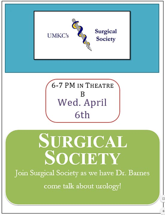 Surgical Society Interest Group (SSIG): Dr. Barnes - Urology @ UMKC School of Medicine, Theater B | Kansas City | Missouri | United States