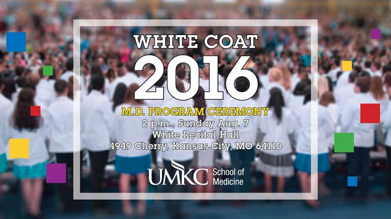 White Coat 2016 - M.D. Program Ceremony @ White Recital Hall (UMKC Volker Campus) | Kansas City | Missouri | United States