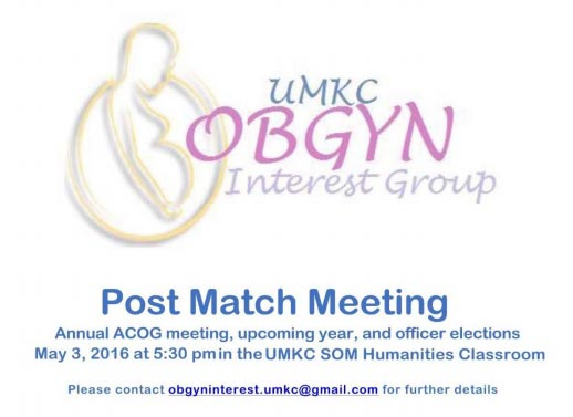 OB-Gyn Interest Group @ UMKC-SOM, Humanities Classroom