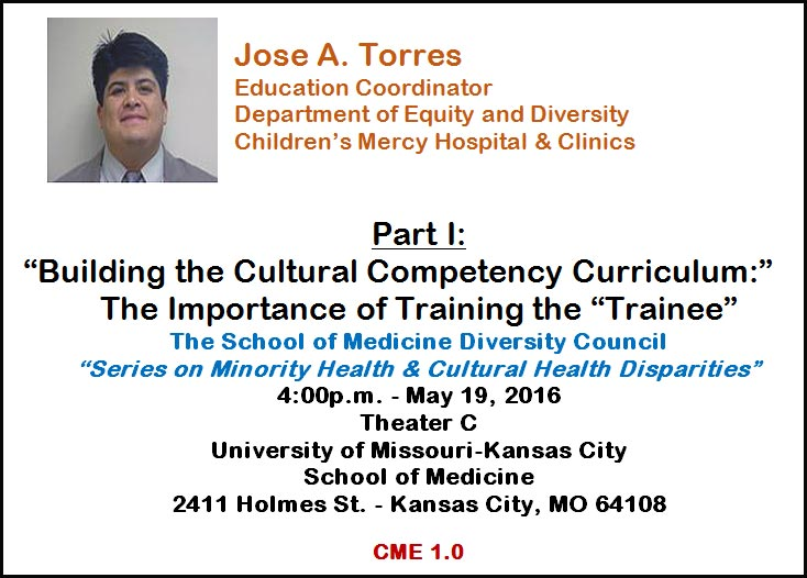 Part 1: Building the Cultural Competency Curriculum: The