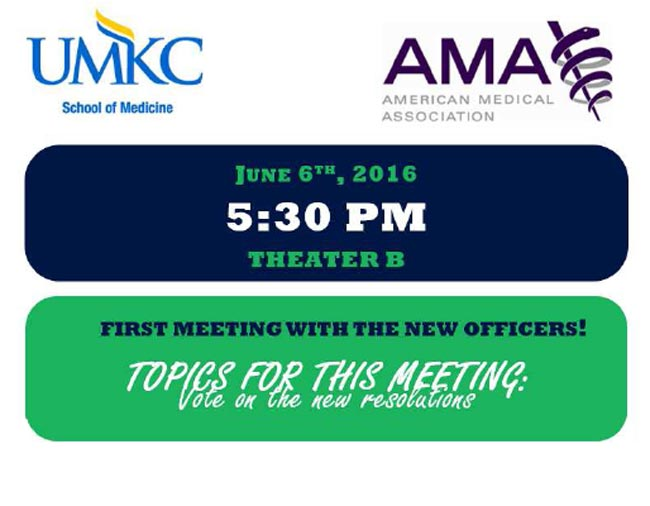 AMA - Student Chapter Meeting @ UMKC SOM, Theater B