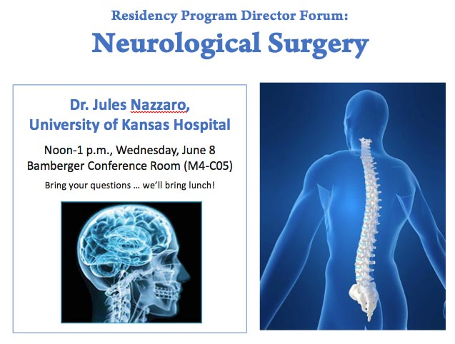 Residency Program Director Forum: Neurological Surgery @ UMKC School of Medicine, Bamberger Conference Room, M4-C05