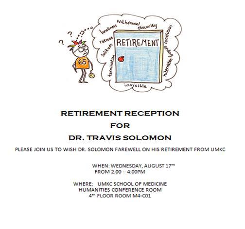 Retirement Reception for Dr. Travis Solomon @ UMKC School of Medicine - Humanities, M4-C01 | Kansas City | Missouri | United States