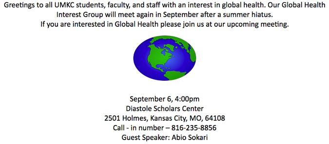 Global Health Interest Group @ Diastole Scholars Center | Kansas City | Missouri | United States