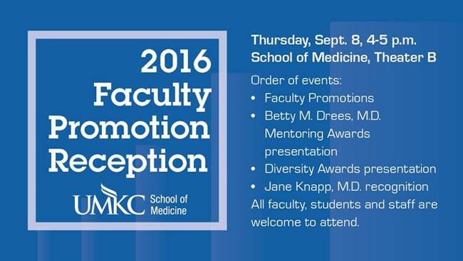 2016 Faculty Promotion Reception @ UMKC School of Medicine - Theater B | Kansas City | Missouri | United States