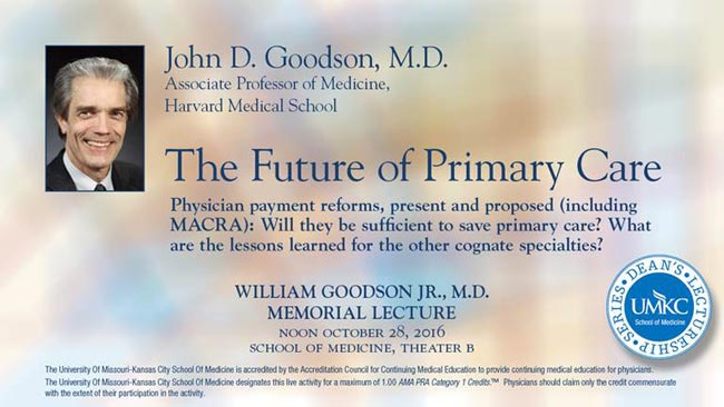 William Goodson, Jr., M.D. Memorial Lectureship @ UMKC School of Medicine - Theater B | Kansas City | Missouri | United States