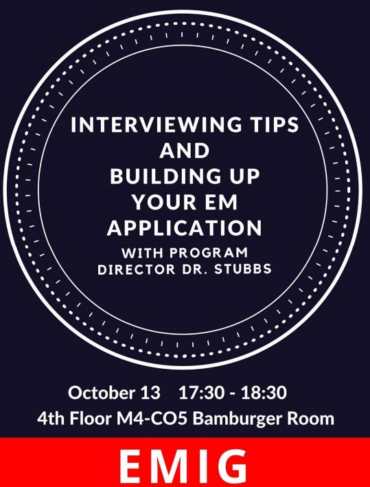 EMIG - Interviewing Tips & Building Up Your EM Application @ Bamberger Room: M4-C05 (4th Floor)