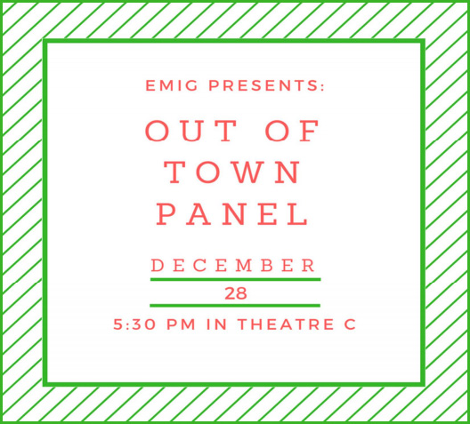 EMIG - Out of Town Panel @ Theater C
