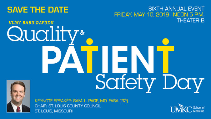 Quality Patient Safety Day - 2019 @ Theater C