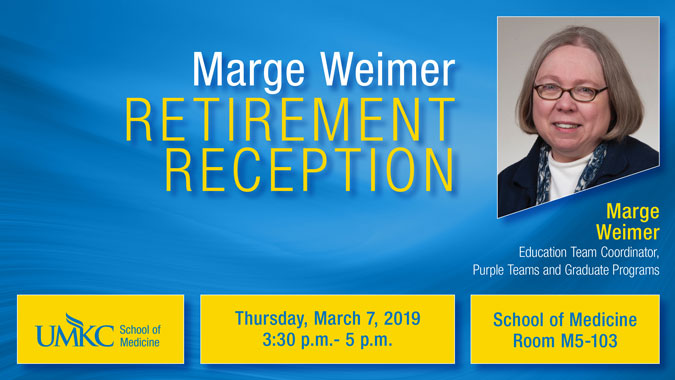 Marge Weimer - Retirement Reception @ School of Medicine - Room M5-103