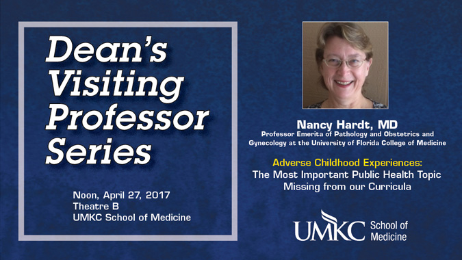 Dean's Visiting Professor Series: Nancy Hardt, M.D. @ UMKC School of Medicine, Theater B | Kansas City | Missouri | United States