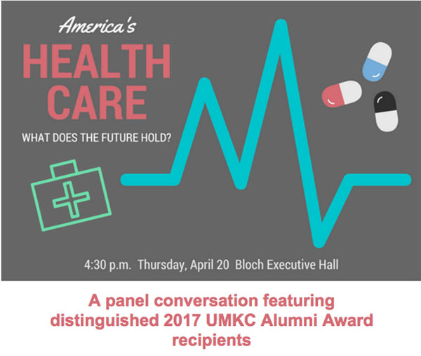 America's Health Care What Does the Future Hold? @ UMKC Bloch Executive Hall | Kansas City | Missouri | United States