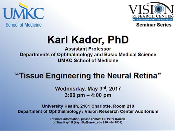 UMKC Vision Research Center Seminar Series – May 2017 @ VRC Auditorium, Rm. 210 (Univ. Health Bldg.) | Kansas City | Missouri | United States