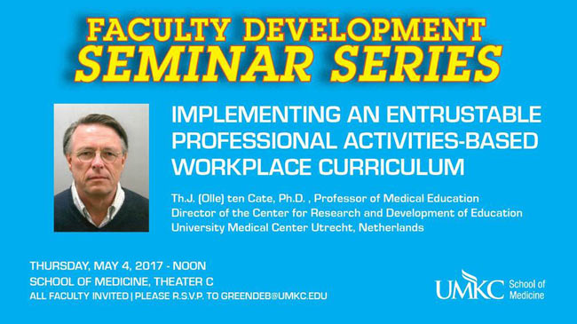 Faculty Development Seminar Series May 2017 - Dr. Cate @ Theater C