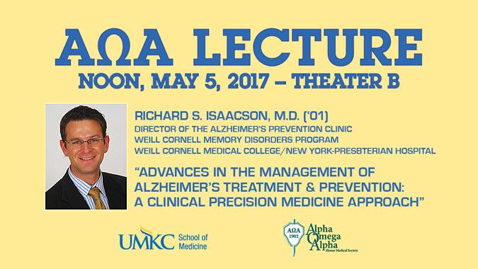 AOA Lecture - Richard S. Isaacson, M.D. ('01) @ UMKC School of Medicine, Theater B | Kansas City | Missouri | United States