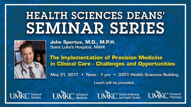 Health Sciences Deans' Seminar Series – John Spertus, M.D., M.P.H. @ 3301 Health Science Bldg.