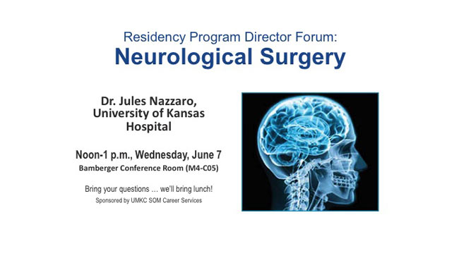 Residency PD Forum: Neurological Surgery - Dr. Nazzaro @ SOM - Bamberger Conference Rm., M4-C05 | Sierraville | California | United States