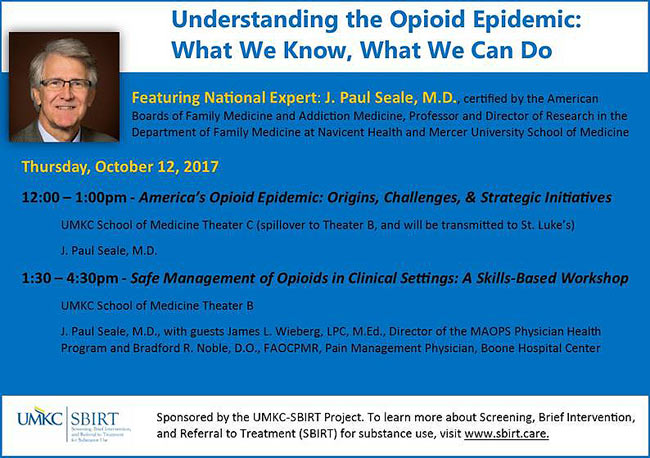 Understanding the Opioid Epidemic: What We Know, What We Can Do @ UMKC School of Medicine - See details below
