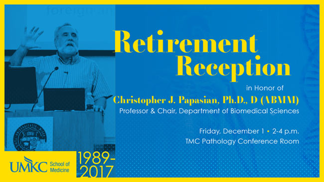 Dr. Christopher Papasian - Retirement Reception @ TMC Pathology Conference Room
