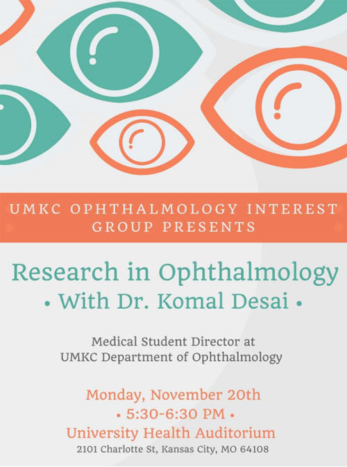 Ophthalmology IG - Research in Ophthalmology with Dr. Komal Desai @ University Health Auditorium | Kansas City | Missouri | United States