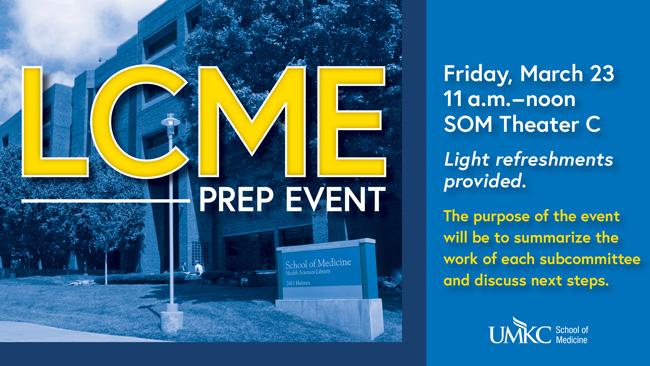 LCME Prep Event @ Theater C