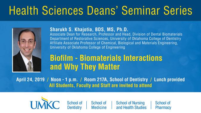 Health Sciences Deans' Seminar Series @ UMKC School of Dentistry Rm. 217A