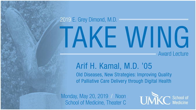 E. Grey Dimond, M.D., Take Wing Award Lecture 2019 @ UMKC School of Medicine - Theater C | Kansas City | Missouri | United States