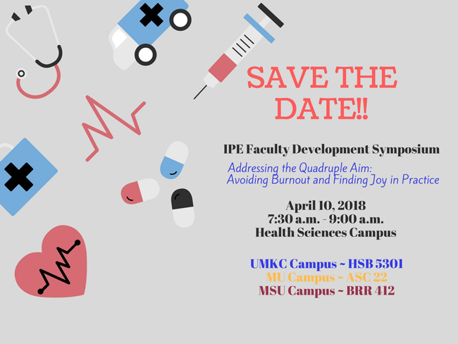 IPE Faculty Development Symposium @ HSB 5301 | Kansas City | Missouri | United States