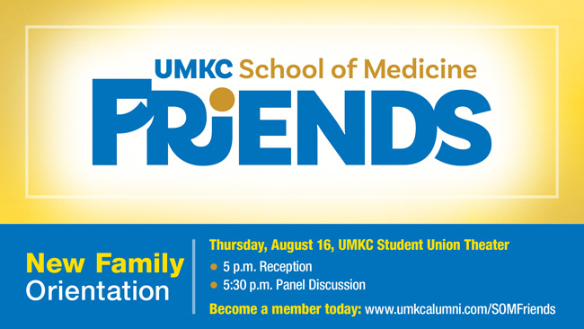 UMKC School of Medicine Friends New Family Orientation