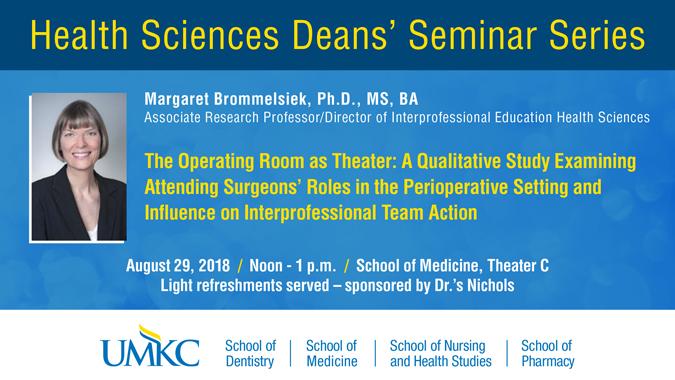 Health Sciences Deans' Seminar Series:  Margaret Brommelsiek, Ph.D., MS, BA @ UMKC School of Medicine, Theater C | Kansas City | Missouri | United States