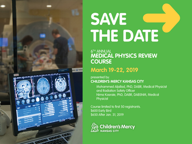 Save the Date - Children's Mercy Medical Physics Review Course