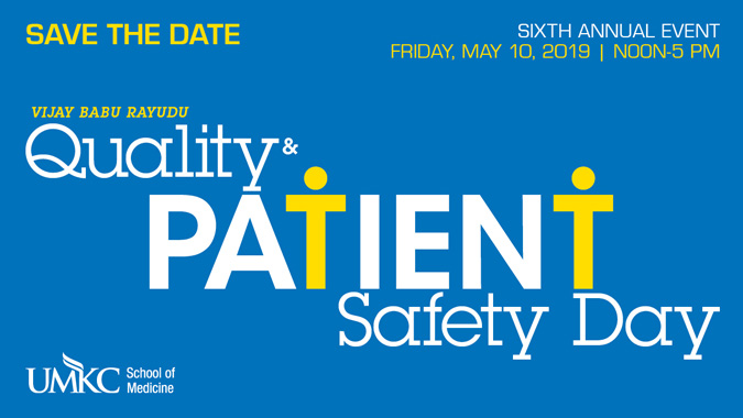 Vijay Babu Rayudu Quality & Patient Safety Day - May 10, 2019
