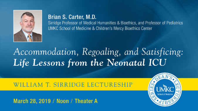 William T. Sirridge Lectureship @ UMKC School of Medicine - Theater A