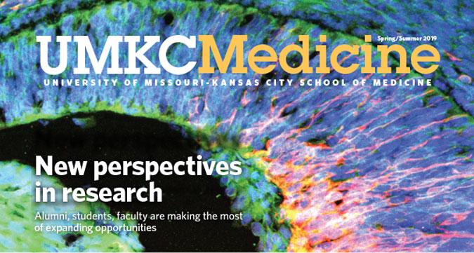 UMKC Medicine Alumni magazine - 2019