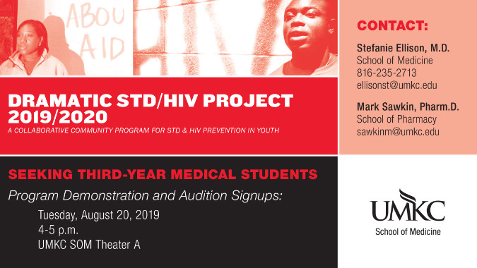 Dramatic STD/HIV Project - A collaborative community program for STD & HIV Prevention in Youth @ UMKC School of Medicine