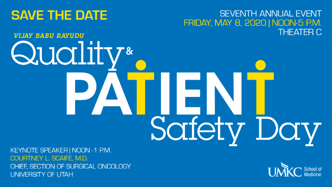 SOM Quality & Patient Safety Day Save the Date